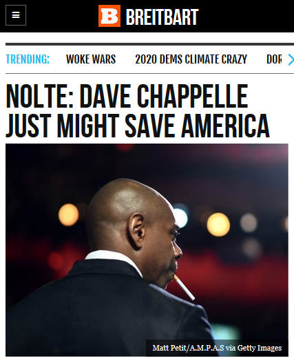 "Headline from Breitbart publication, which reads ""Dave Chappelle Just Might Save America"""